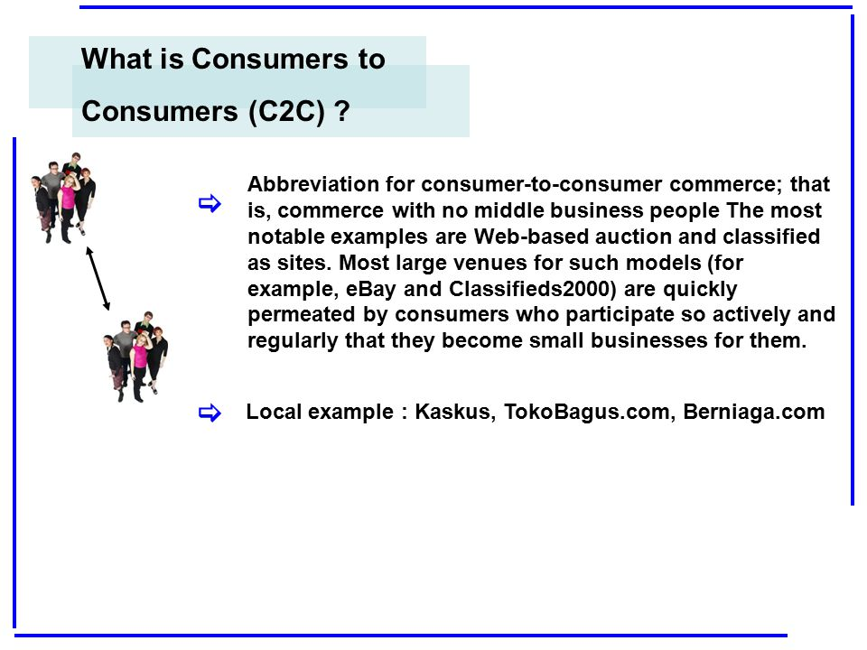 What is Consumers to Consumers (C2C) [ [